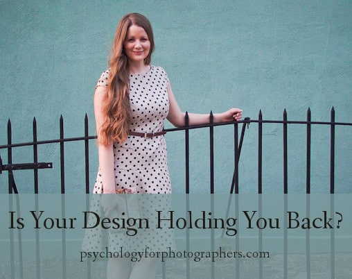 Is Your Design Holding You Back?