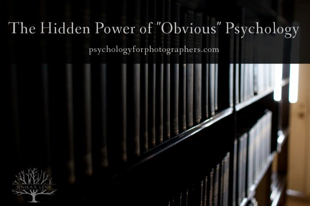 "The Hidden Power of ""Obvious"" Psychology"