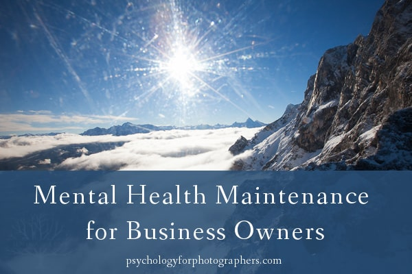 Mental Health Maintenance for Business Owners