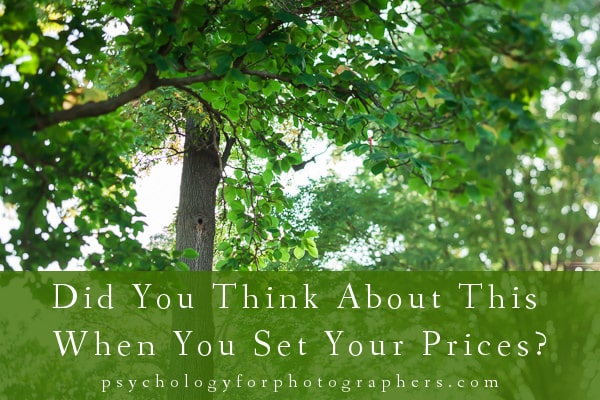 Did You Think About This When You Set Your Prices?