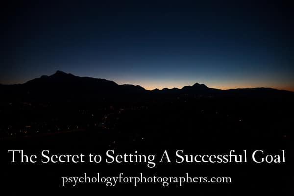 The Secret to Setting A Successful Goal